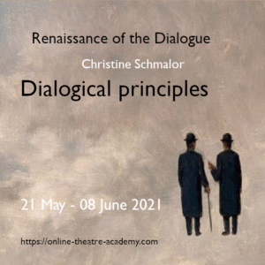 Renaissance of the Dialogue